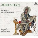Aurea Luce - Capella Luscinia