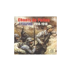 Chants des Poilus - Choeur Montjoie Saint Denis (CD)