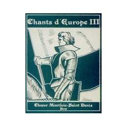 Choeur Montjoie St Denis - Chants d'Europe (3)