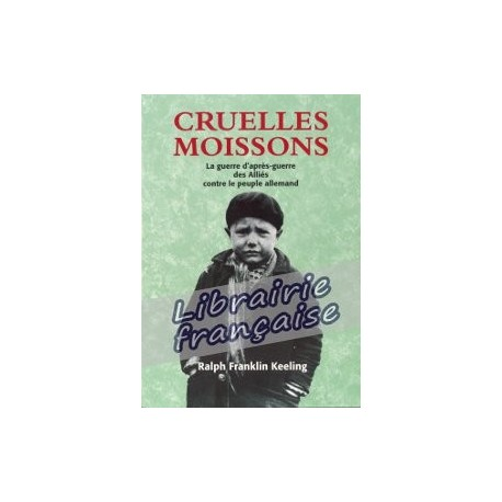 Cruelles moissons - Ralph Franklin Keeling
