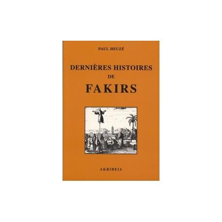 Dernières histoires de fakirs - Paul Heuzé