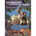Ces ministres qui servirent la France - Marie-Magdeleine del Perugia