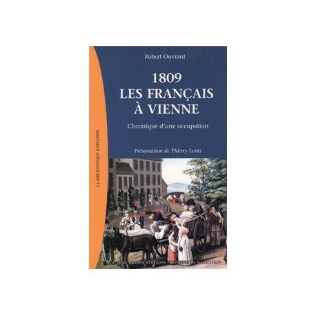 1809 Les Français à Vienne - Robert Ouvrard