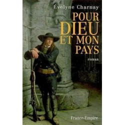 Pour Dieu et mon pays - Evelyne Charnay