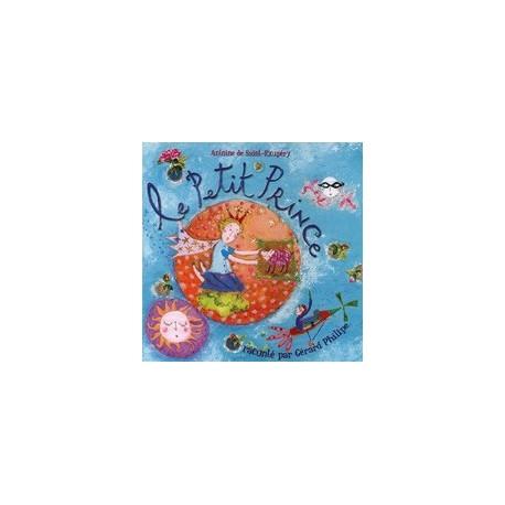 CD : Le Petit Prince - Antoine de Saint-Exupéry