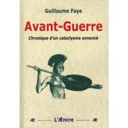 Avant-guerre - Guillaume Faye