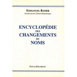 Encyclopédie des changements de noms tome I - Emmanuel Ratier