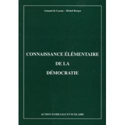 Connaissance élémentaire de la démocratie - Arnaud de Lassus