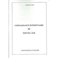 Connaissance élémentaire du Nouvel Age - Arnaud de Lassus