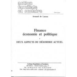 Finance, économie et politique - Arnaud de Lassus