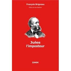 Jules l'imposteur - François Brigneau