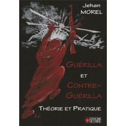 Guérilla et contre-guérilla - Jehan Morel.