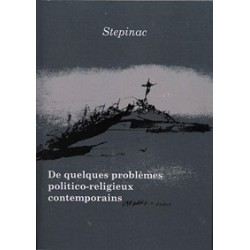 De quelques problèmes politico-religieux contemporains - Stepinac