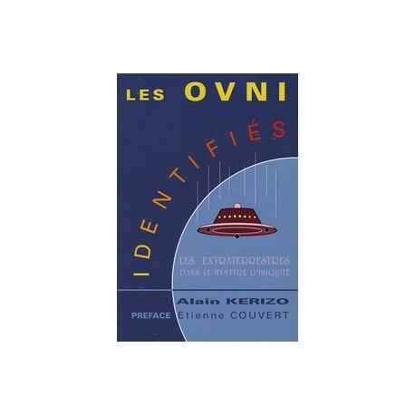 Les OVNI identifiés - Alain Kérizo