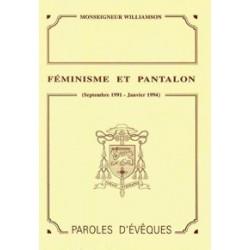 Féminisme et pantalon - Monseigneur Williamson
