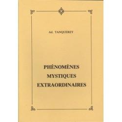 Phénomènes mystiques extraordinaires - Ad. Tanquerey