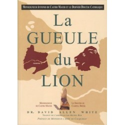 La Gueule du Lion - Dr David Allen White