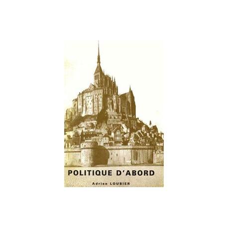 Politique d'abord - Adrien Loubier