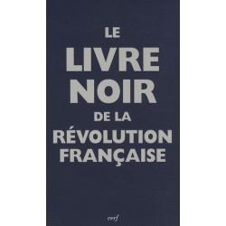 Le livre noir de la Révolution - collectif