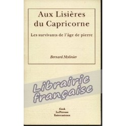 Aux Lisières du Capricorne - Bernard Molinier