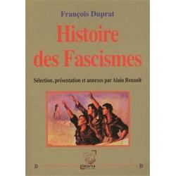 Histoire des fascismes - François Duprat