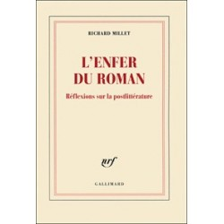 L'Enfer du roman - Richard Millet