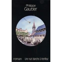 Une nuit blanche à Honfleur - Philippe Gautier
