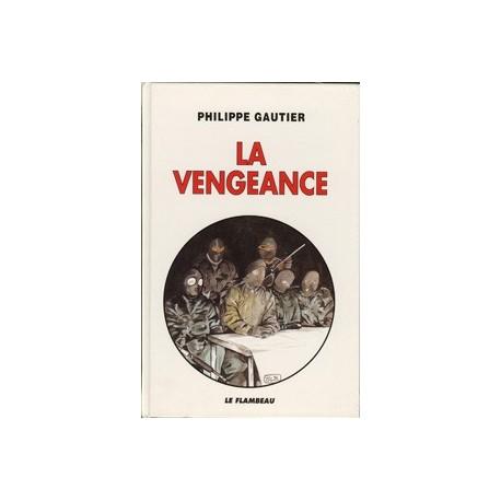 La Vengeance - Philippe Gautier
