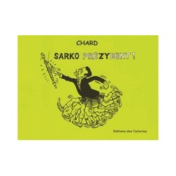 SARKO préZYdent ! - Chard