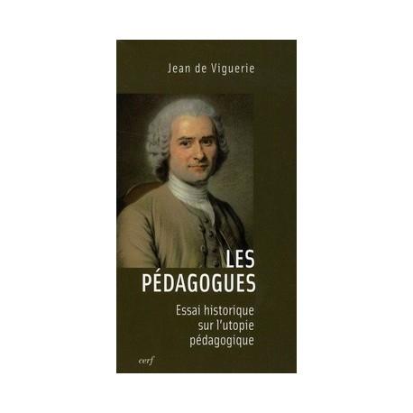 Les Pédagogues - Jean de Viguerie