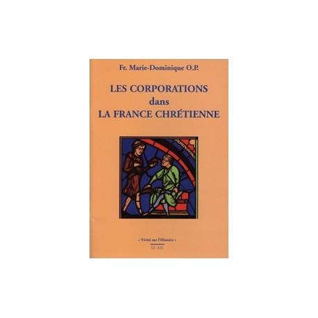 Les corporations dans la France chrétienne - Fr. Marie-Dominique O.P.
