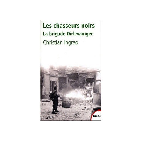 Les chasseurs noirs - Christian Ingrao