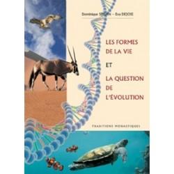 Les Formes de la Vie et la Question de l'Evolution - Dominique Spisan et Eva Dejoie