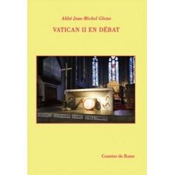 Vatican II en débat - Abbé Jean-Michel Gleize