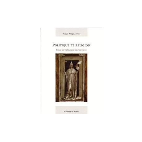Politique et Religion - Paolo Pasqualucci