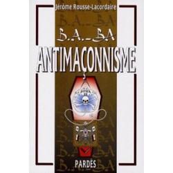 B.A.-BA Antimaçonnisme - Jérôme Rousse-Lacordaire
