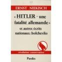 « Hitler - une fatalité allemande » - Ernst Niekisch