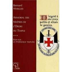 Armorial des Maîtres de l'Ordre du Temple - Bernard Marillier
