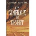 BARNETT Correlli - Les Généraux dans le désert