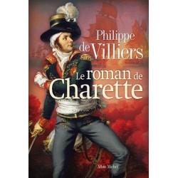 Le roman de Charette - Philippe de Villiers