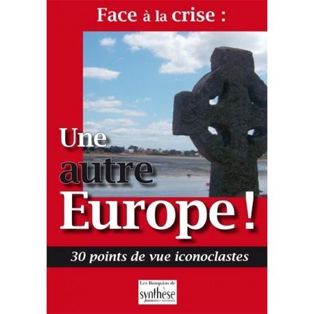 Face à la crise : une autre Europe - collectif