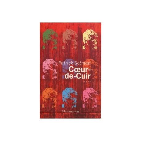 Coeur de cuir - Patrick Gofman