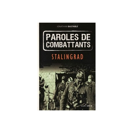 Paroles de combattants - Jonathan Bastable