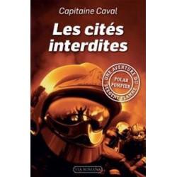 Les cités interdites - Capitaine Caval