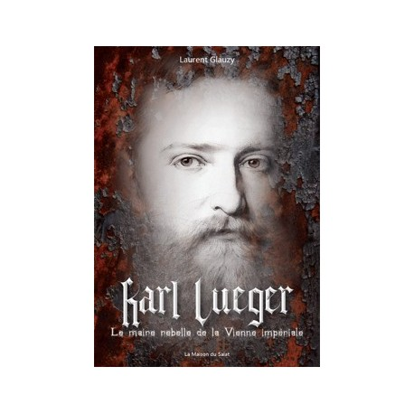 Karl Lueger - Laurent Glauzy
