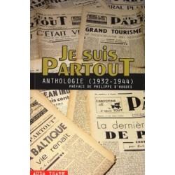 Je suis partout - Anthologie (1932 - 1944)