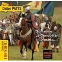 DVD Guillaume Le Conquérant en procès... Vol. 1 - Didier Patte