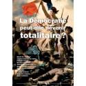 La Démocratie peut-elle devenir totalitaire ? - Renaissance catholique