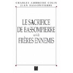 Le sacrifice de Bassompierre - Charles-Ambroise Colin