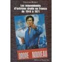 Les mouvements d'extrême droite en France de 1944 à 1971 - François Duprat